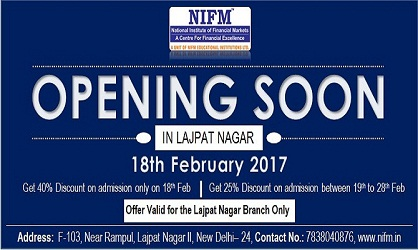 NIFM is opening a new branch in Lajpat Nagar for South Delhi Students
