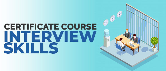 Certificate Course in Interview Skills