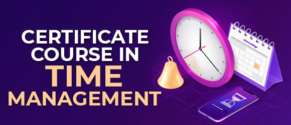 Certificate Course in Time Management