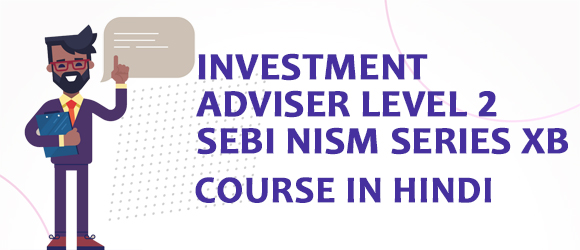 Investment Adviser Level 2 SEBI NISM Series XB Certification