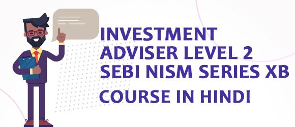 Investment Adviser Level 2 SEBI NISM Series XB Certification