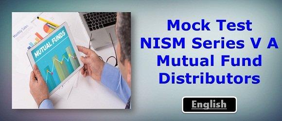 Mock Test NISM Series V A Mutual Fund Distributors