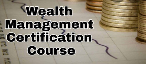 Wealth Management Certificate Course