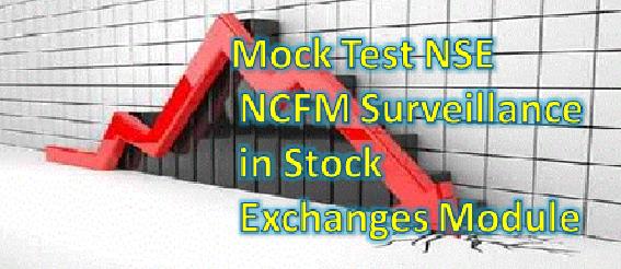 Mock Test NSE NCFM Surveillance in Stock Exchanges Module