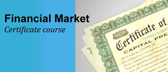Certificate Course in Financial Market Mgt