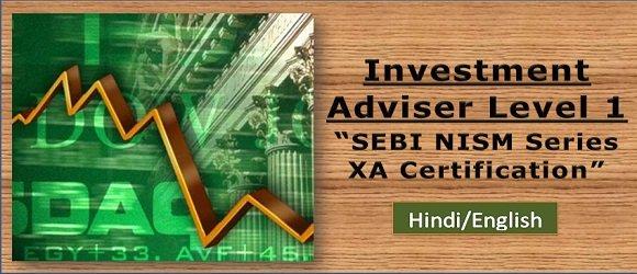 Investment Adviser Level 1 SEBI NISM Series XA Certification