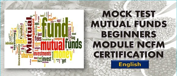 Mock Test Mutual Funds Beginners Module NCFM Cert