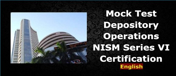 Mock Test Depository Operations NISM Series VI Certification