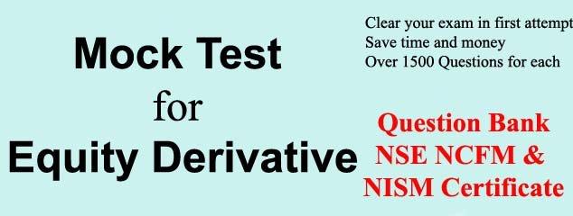 Mock Test NCFM Derivatives Market