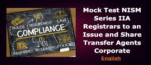 Mock Test NISM Series IIA Registrars and Transfer Agents Corporate