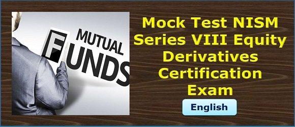 Mock Test NISM Series VIII Equity Derivatives Certification Exam