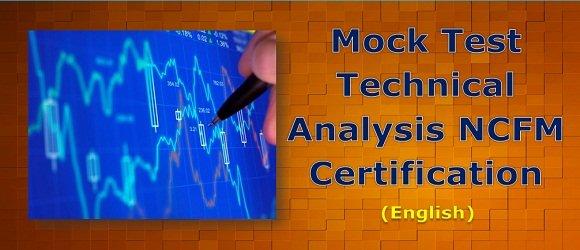 Mock Test Technical Analysis NCFM Certification