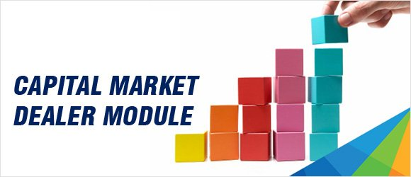 Capital Market Dealers Module
