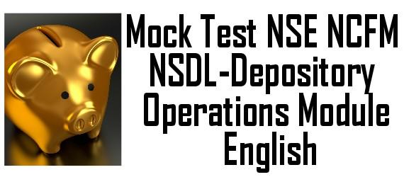 Mock Test NSE NCFM NSDL-Depository Operations Module
