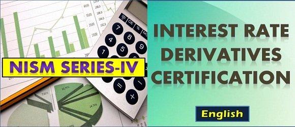 Interest Rate Derivatives NISM Series IV Certification