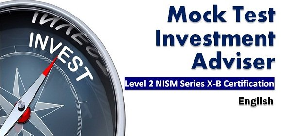 Mock Test Investment Adviser Level 2 NISM Series X-B Cert