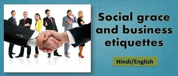 Social Grace and Business Etiquettes