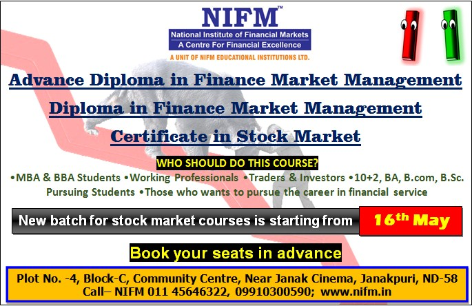 New Batch in Financial market courses for bigineer and experienced person is beginnign from 16th May